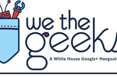 PSA: White House to host 'We the Geeks' hangout tomorrow at 12PM ET