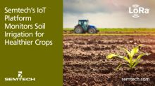 Semtech's IoT Platform Monitors Soil Irrigation for Healthier Crops