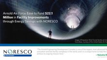 Arnold Air Force Base to Fund $22.1 Million in Facility Improvements through Energy Savings with NORESCO