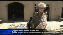 Women in combat: Fair fight or wrong move?