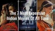 Watch: The 7 Most Expensive Indian Movies Of All Time