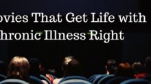 13 Movies That Got Life With Chronic Illness Right