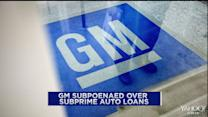 GM financial unit subpoenaed for subprime auto loans