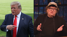 Michael Moore: Trump is 'afraid to come completely at me' because 'I'm his base'