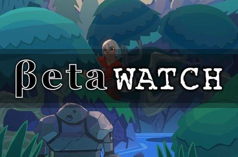Betawatch: March 22 - 28, 2014