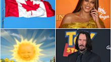 Finally, Some Good News! Why everyone wants to come to Canada; Beyoncé's latest gift; the Teletubbies' new Sun Baby; Keanu Reeves is perfect