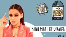 9XM Song Secret Episode 9 With Shalmali Kholgade