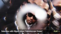 Interview with Miguel About 'Kaleidoscope Dream'