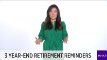 3 year-end retirement reminders