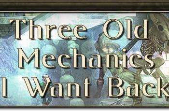 MMO Mechanics: Three old mechanics I want back
