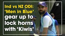 Ind vs NZ ODI: 'Men in Blue' gear up to lock horns with 'Kiwis'
