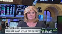 Market highs and your retirement