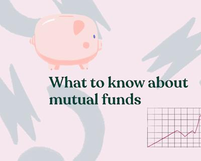 Mutual funds: Here's what they are and how they work