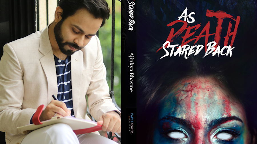 Meet Ajinkya Bhasme, author of 'As Death Stared Back'