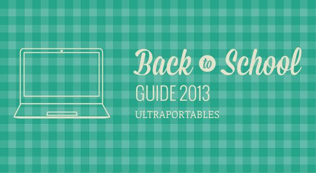 Engadget's back to school guide 2013: ultraportables