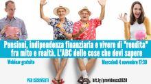 Vivere di rendita, previdenza (privata e pubblica), indipendenza finanziaria: una conferenza online per fare il punto fra mito e realtà