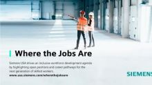 """Siemens Launches """"Where the Jobs Are"""" Series to Highlight Open Positions and Career Pathways for the Next Generation of Skilled Workers"""