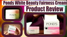 Ponds White Beauty Fairness Cream   Product Review