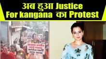 Protest In Favor Of Kangana Ranaut Justice for kangana