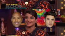 Watch: Priyanka Chopra is asked who has a bigger d**k - The Rock or Zac Efron