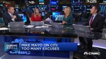 Bank analyst Mike Mayo on Citi: Too many excuses, get the job done
