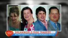 Dreamworld victim's husband calls for more safety