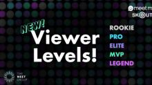"The Meet Group Releases ""Viewer Levels"" on MeetMe and Skout"