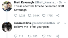 Brett Kavanagh says it's a 'terrible time' to share a name with Brett Kavanaugh. Susan Collins and Christine Ford feel his pain.