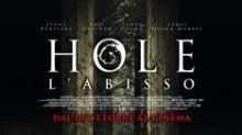 """""""Hole - L'Abisso"""", la clip è da brividi"""