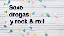 Sexo, drogas y rock and roll en tiempos de coronavirus