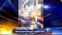 EBT computer glitch at Walmart sparks shopping frenzy