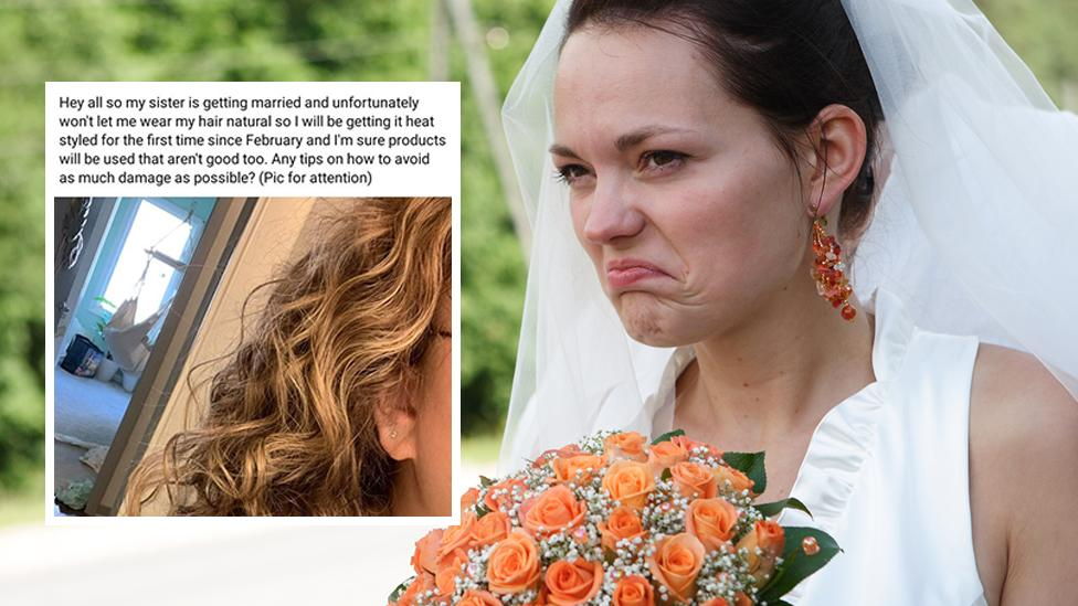Bride's 'absurd' demands over sister's hair spark outrage