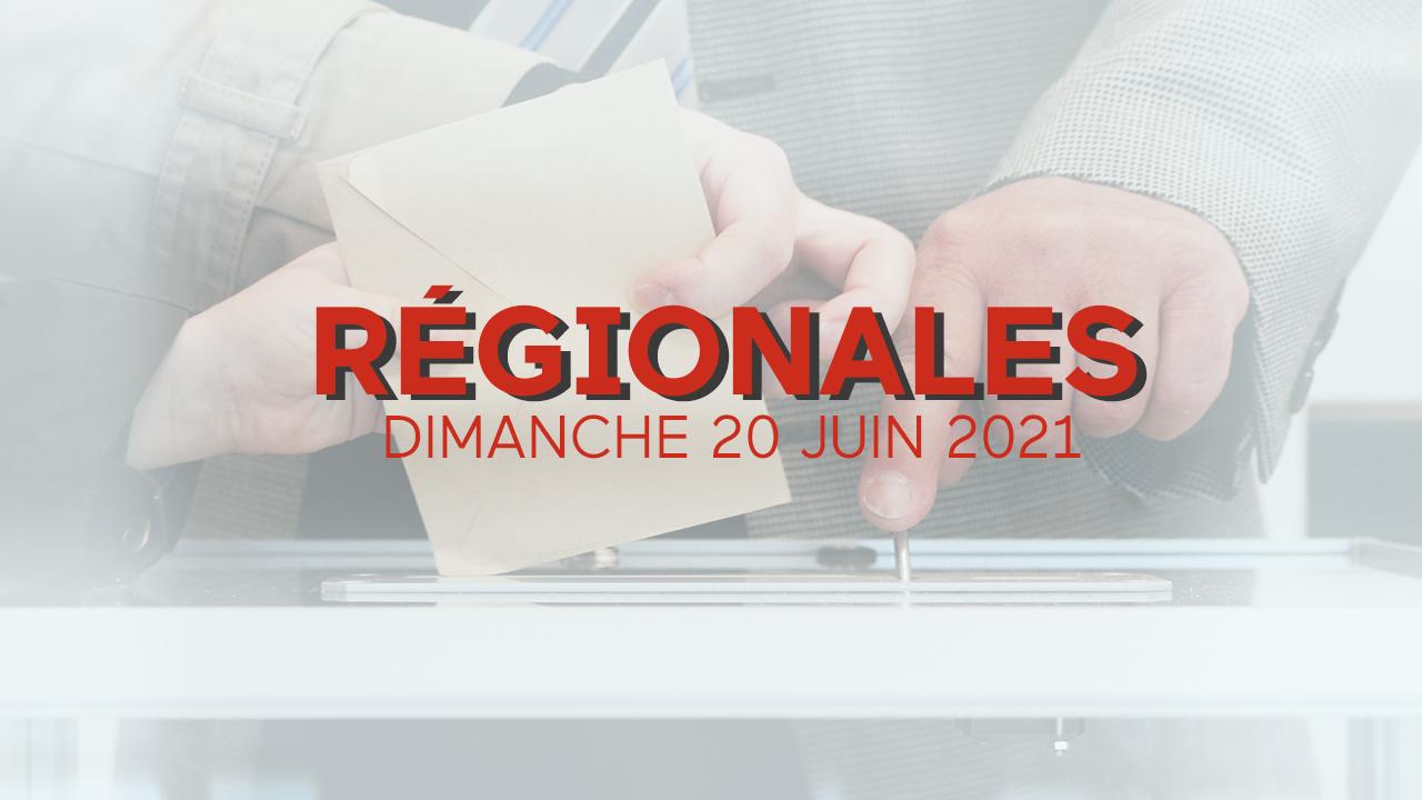 Elections régionales 2021: résultats, carte et analyses
