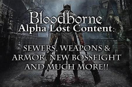 Bloodborne alpha glitch reveals unannounced content