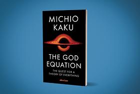 [Long Read] Review: Michio Kaku's Latest Is A Tour You Should Definitely Go On