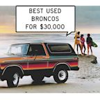 We Find Used Ford Broncos for Less Than $30,000: Window Shop with Car and Driver