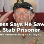 Witness says he saw Navy SEAL stab prisoner