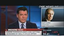 Icahn: Dell Shareholders 'Literally Getting Screwed'