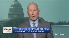 National Retail Federation CEO weighs in on US-Mexico dea...