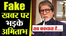 Amitabh Bachchan lashes out at fake news on Corona Report ; Check Out