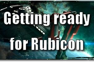 EVE Evolved: Getting ready for Rubicon