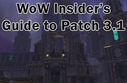 WoW Insider has you covered for patch 3.1