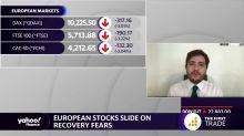 European stocks slide on recovery fears