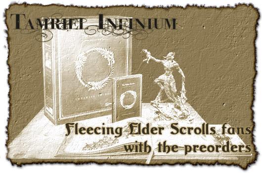 Tamriel Infinium: Fleecing Elder Scrolls Online fans with preorders
