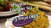 Fragrant Coriander Rice with Nutty Brinjal Curry