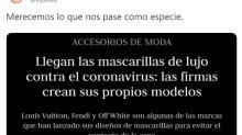 Mascarillas contra el coronavirus diseñadas por firmas de lujo: indignación y burlas en las redes