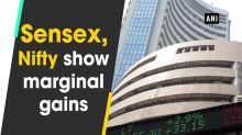 Sensex, Nifty show marginal gains