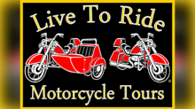 Find out more about Live To Ride Motorcycle Tours