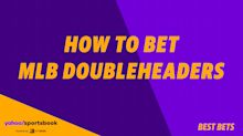 Yahoo Sports' MLB Daily Bets:How to bet MLB doubleheaders