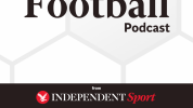 The Indy Football Podcast: FA Cup final review, Champions League final preview and loads more